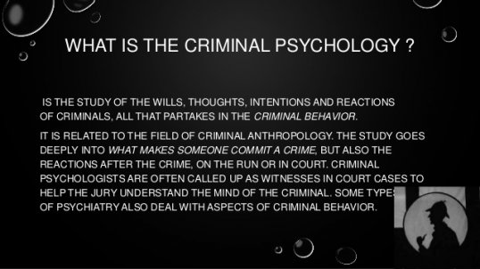 THE CRIMINAL PSYCHOLOGY ?