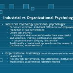 Industrial VS Organizational Psychology