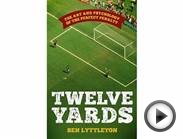 5 unconventional sports books - 'Twelve Yards: The Art