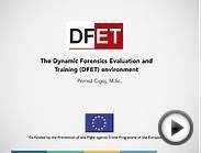 The Dynamic Forensics Evaluation and Training (DFET