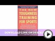 The New Toughness Training for Sports: Mental Emotional
