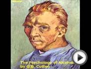 The Psychology of Alcoholism (FULL Audiobook)